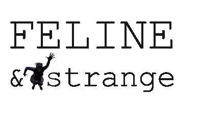 Feline & Strange